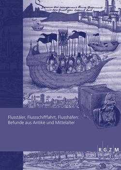 Flusstäler, Flussschifffahrt, Flusshäfen: von Achim Thomas,  Hack, Ettel,  Peter