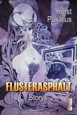 Flüsterasphalt von Pukallus,  Horst, Wenske,  Helmut