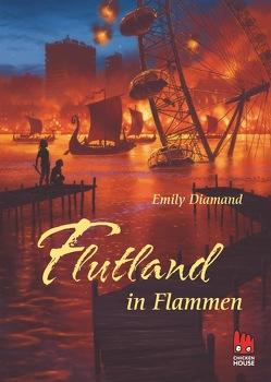 Flutland in Flammen von Diamand,  Emily, Schönfeld,  Eike