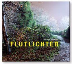 Flutlichter von Biermann,  Christoph, Buckstegen,  Christoph