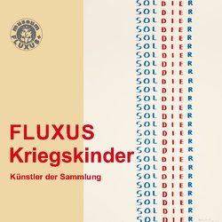 FLUXUS – Kriegskinder von John,  Philipp, Potsdam,  museum FLUXUS+