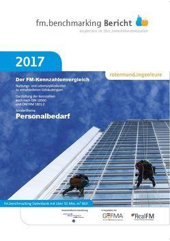 fm.benchmarking Bericht 2017 von Nendza,  Stefan, Rotermund,  Prof. Uwe, Weiland,  Chantal