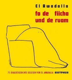 Fo de Fiicha und de Ruam von Awadalla,  El