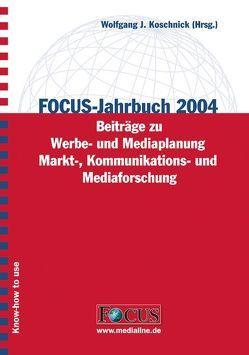 FOCUS-Jahrbuch 2004 von Koschnick,  Wolfgang J