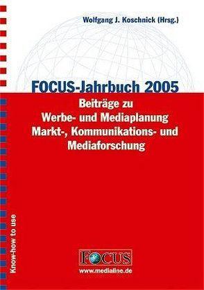 FOCUS-Jahrbuch 2005 von Koschnick,  Wolfgang J
