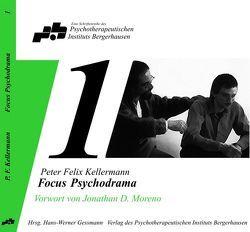 Focus Psychodrama von Erkelenz,  Carsten, Gessmann,  Hans W, Kellermann,  Peter F, Moreno,  Jonathan, Stettner-Dominik,  Monika