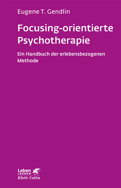 Focusing-orientierte Psychotherapie von Gendlin,  Eugene T, Junek,  Teresa