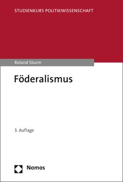 Föderalismus von Sturm,  Roland