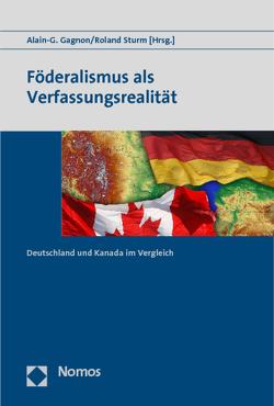 Föderalismus als Verfassungsrealität von Gagnon,  Alain-G., Sturm,  Roland