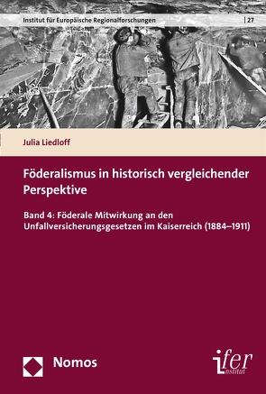 Föderalismus in historisch vergleichender Perspektive von Liedloff,  Julia