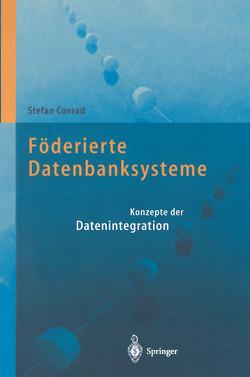 Föderierte Datenbanksysteme von Conrad,  Stefan