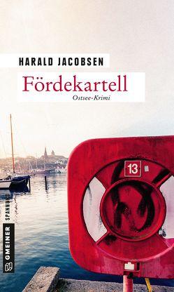 Fördekartell von Jacobsen,  Harald