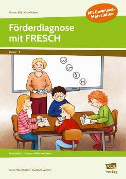 Förderdiagnose mit FRESCH von Maisenbacher,  Doris, Wehrle,  Marianne