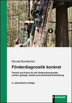 Förderdiagnostik konkret von Bundschuh,  Konrad