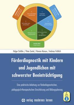 Förderdiagnostik mit Kindern und Jugendlichen mit schwerster Beeinträchtigung von Fröhlich,  Andreas, Manser,  Roman, Schaefer,  Holger, Zentel,  Peter