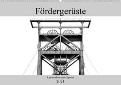 Fördergerüste – Landmarken einer Epoche (Wandkalender 2021 DIN A2 quer) von Buchmann,  Oliver