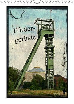 Fördergerüste (Wandkalender 2019 DIN A4 hoch) von Daus,  Christine
