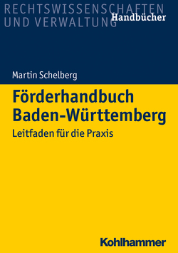 Förderhandbuch Baden-Württemberg von Schelberg,  Martin