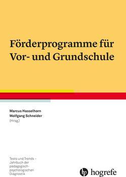 Förderprogramme für Vor- und Grundschule von Hasselhorn,  Marcus, Schneider,  Wolfgang