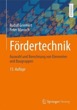 Fördertechnik von Griemert,  Rudolf, Römisch,  Peter