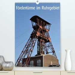 Fördertürme im Ruhrgebiet (Premium, hochwertiger DIN A2 Wandkalender 2021, Kunstdruck in Hochglanz) von Koch,  Hermann