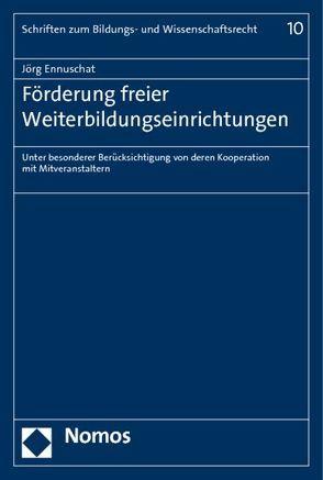 Förderung freier Weiterbildungseinrichtungen von Ennuschat,  Jörg
