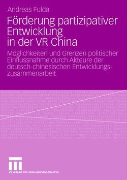 Förderung partizipativer Entwicklung in der VR China von Fulda,  Andreas