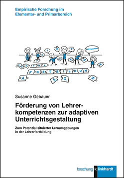 Förderung von Lehrerkompetenzen zur adaptiven Unterrichtsgestaltung von Gebauer,  Susanne