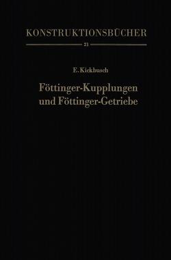 Föttinger-Kupplungen und Föttinger-Getriebe von Kickbusch,  Ernst