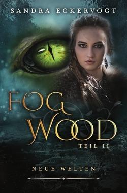 Fogwood / Fogwood 2 von Eckervogt,  Sandra