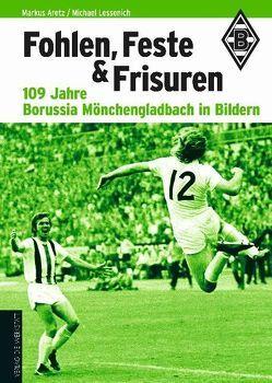 Fohlen, Feste und Frisuren von Aretz,  Markus, Lessenich,  Michael