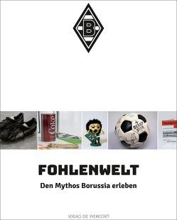 FohlenWelt von Aretz,  Markus, Lessenich,  Michael, Rech,  Matthias
