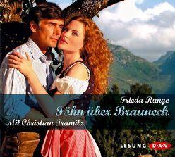 Föhn über Brauneck von Runge,  Frieda, Tramitz,  Christian