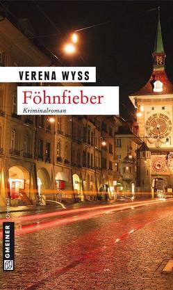 Föhnfieber von Wyss,  Verena