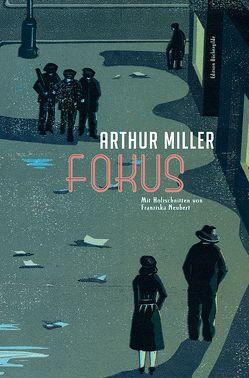 Fokus von Brehm,  Doris, Miller,  Arthur, Neubert,  Franziska