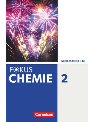 Fokus Chemie – Neubearbeitung – Gymnasium Niedersachsen – Band 2 von Arnold,  Karin, Jaek,  Annkathrien, Kinzel,  Carsten, Kronabel,  Carina, Peters,  Jörn