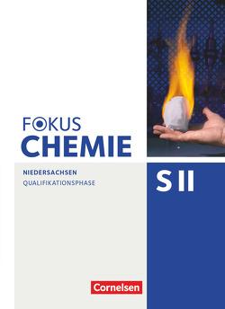 Fokus Chemie – Sekundarstufe II – Niedersachsen / Qualifikationsphase – Schülerbuch von Jaek,  Annkathrien, Kinzel,  Carsten, Kronabel,  Carina, Peters,  Jörn, Riedel,  Jens