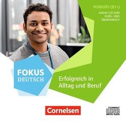 Fokus Deutsch – Allgemeine Ausgabe / B2 – Kursraum-Audio-CD