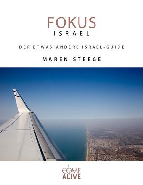 FOKUS ISRAEL von Steege,  Maren