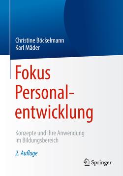 Fokus Personalentwicklung von Böckelmann,  Christine, Maeder,  Christoph