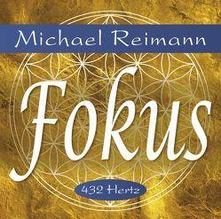 FOKUS [reiner Klang] von Reimann,  Michael