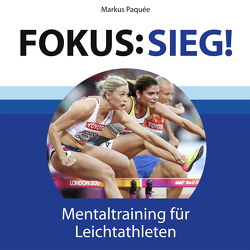 Fokus: Sieg! von Paquée,  Markus