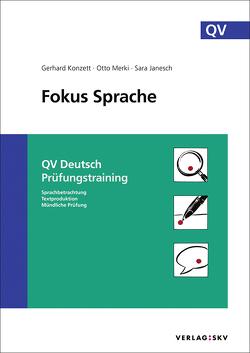Fokus Sprache – QV Deutsch Prüfungstraining, Bundle von Janesch,  Sara, Konzett,  Gerhard, Merki,  Otto