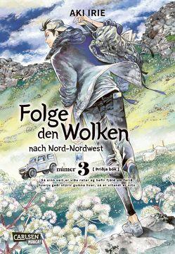 Folge den Wolken nach Nord-Nordwest 3 von Irie,  Aki, Suzuki,  Cordelia