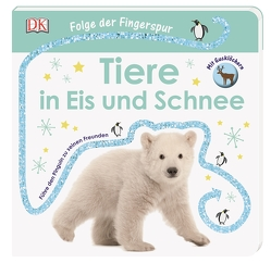 Folge der Fingerspur. Tiere in Eis und Schnee von Grimm,  Sandra