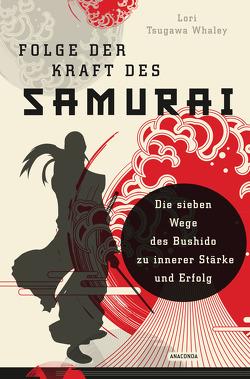 Folge der Kraft des Samurai von Tsugawa Whaley,  Lori