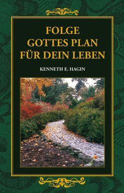 Folge Gottes Plan für Dein Leben von Roth,  Manfred