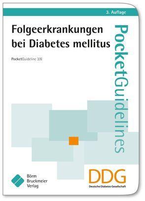 Folgeerkrankungen bei Diabetes mellitus von Kellerer,  M., Siegel,  E.