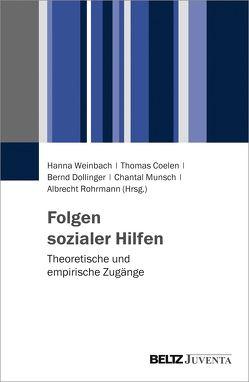 Folgen sozialer Hilfen von Coelen,  Thomas, Dollinger,  Bernd, Munsch,  Chantal, Rohrmann,  Albrecht, Weinbach,  Hanna