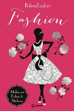 Folienzauber: Fashion von Mannchen,  Nadine